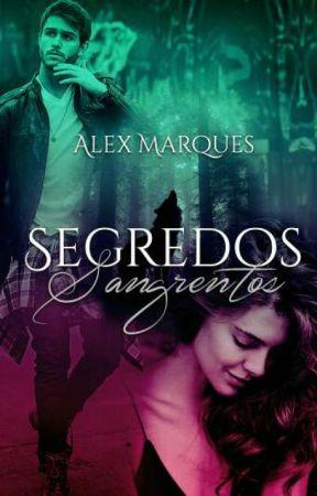 Livro III Segredos Sangrentos  by AsryelMacrow