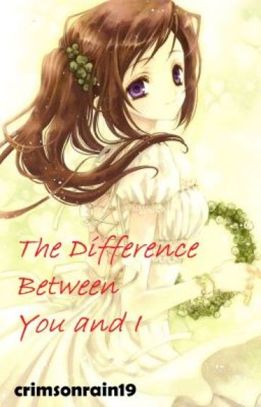 The Difference Between You and I (D.Gray Man fanfic) (Lavi Story) by crimsonrain19