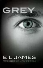 Fifty Shades of Grey told by Christian by claudiamuafeca