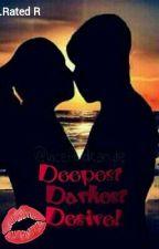 Deepest Darkest Desire by Binibining_Kurba