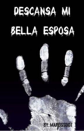 Descansa Mi Bella Esposa by marussdot