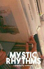 Mystic Rhythms  by motelshrimp