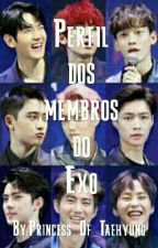 Perfil dos membros do Exo by Princess_Of_Taehyung