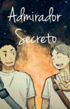 Admirador Secreto by Iki_Hyiori