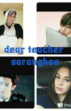 dear teacher....saranghae by meyrafathir