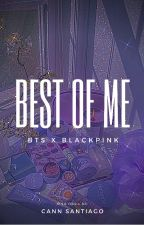 BEST OF ME || Serie BTS x BP  by CanSantiago