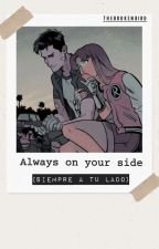 Always On Your Side (RobStar) by Thebrokenbird