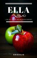 Ella by krisjulie