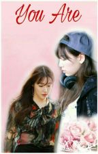 You Are by taenysland