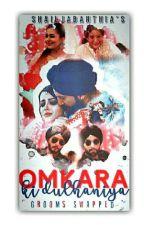Omkara ki Dulhaniya-Groom Swapped😍💑💑 by ObsessedRikarian