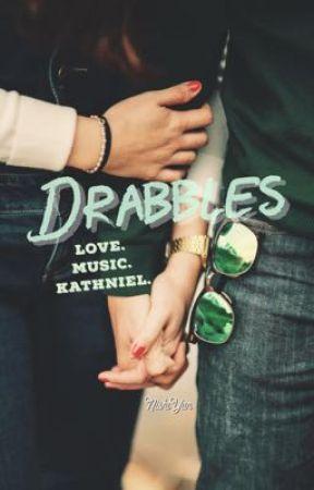 Drabbles (Love. Music. KathNiel) by nishiyan