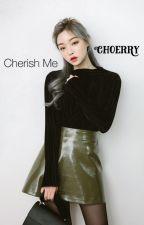 Cherish Me Choerry  by meiyumei