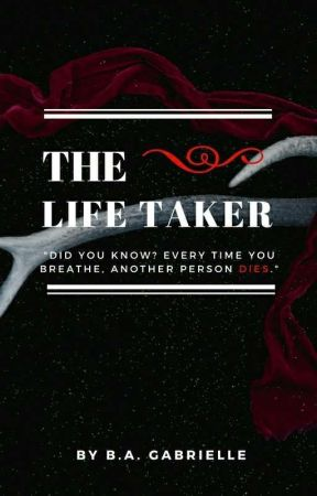 The Life Taker by BAGabrielle