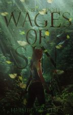 Wages Of Sin by greenbloodcell