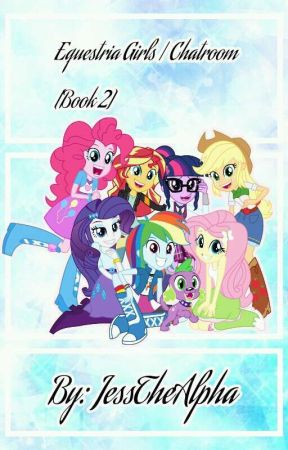 Equestria Girls Group Chat (Book 2) by 12_AppleandJess_12