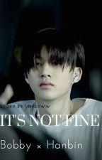 [HIATUS] IT'S NOT FINE 이러지 마 제발 by yukiyaaa