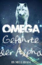 Omega - Gefährte der Alpha by mellida94