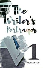 THE WRITER'S PORTRAYER 1✔  R E V I S I N G COMPLETED! by tearsarcsm