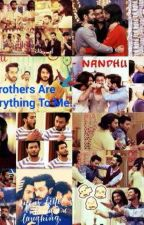 My Brothers Are Everything To Me by Nandhu_Writer