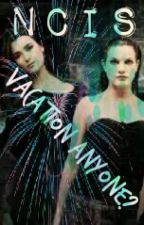 Tiva fanfiction: Vacation anyone? by luv2laugh27
