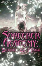 Sorcerer Academy: School of Mage by SkylaSailor