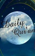 Daily Qur'an💞 by nadanafisah26