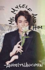 ♕ Me, Myself & Him'♡ 2da Temporada Minho (SHINee) y Tu ✗TERMINADA by AngieItsUnicorn