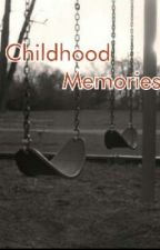 Childhood Memories by Strangereads