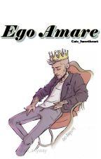 Ego Amare » z.m. [1ª e 2ª Temporadas] by Cats_Sweetheart