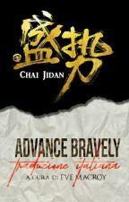 Advance bravely - traduzione italiana by EveMacRoy