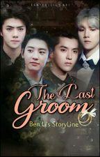 The Last Groom by Ben_Li