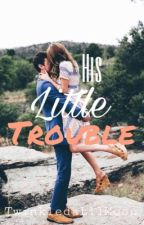 BR #1 His Little Trouble by TwinkledaLilMoon