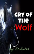 The cry of the Wolf (Complete) by PetsRock26