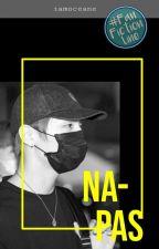 [#GLS] Napas; Choi Sungyoon [✔] by iamoceane
