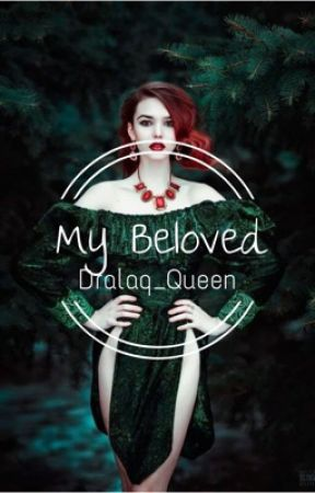 My Beloved  by emela15