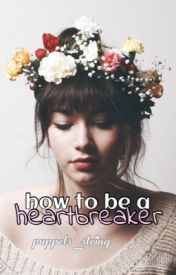 How To Be A Heartbreaker by puppets_string