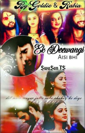 Ek Deewangi Aisi Bhi ( SwaSan Ten Shots ) by AngelGoldieReal