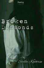 Broken Diamonds  by StellaKathrin