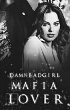 Mafia Lover by DamnBadgirl