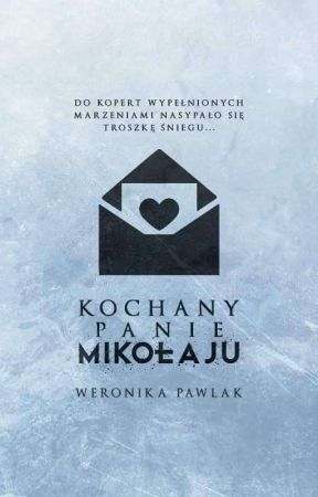 Kochany Panie Mikołaju by Awarko