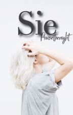 Sie  by Praisethenight