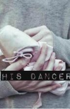 His dancer #wattys2016 by Escap3-with-m3