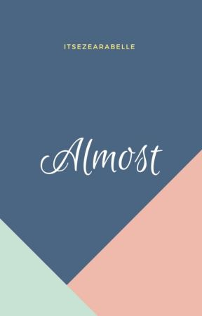 Almost by itsezearabelle