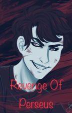 Revenge of Perseus {ON HOLD} by MidnightIridescence