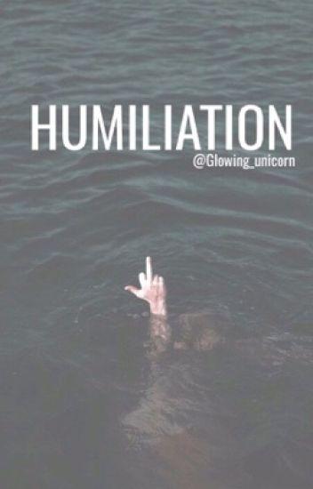 HUMILIATION  » PHAN
