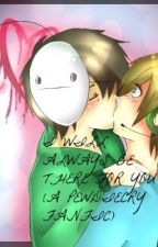 I Will Always Be Their For You (A Pewdiecry Fanfic) ON HOLD by Emileigh1107