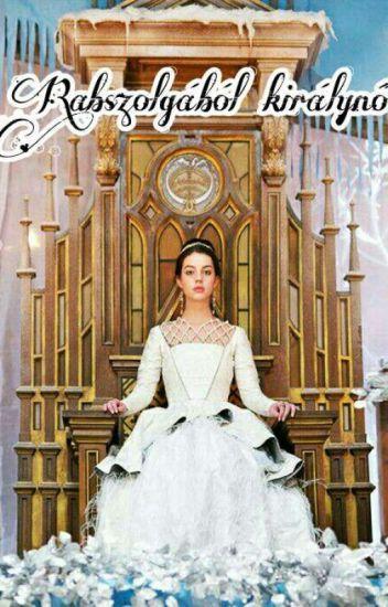Rabszolgából királynő