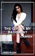 The Girl in My Basement  ➢ Camren by cries-in-gay