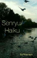 Senryu/ Haiku by frayrays