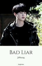 Bad Liar [bts m.yg] by JiPhung